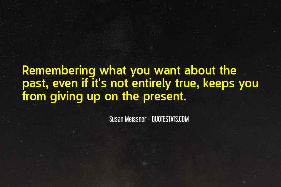 Quotes About Not Remembering The Past #62242