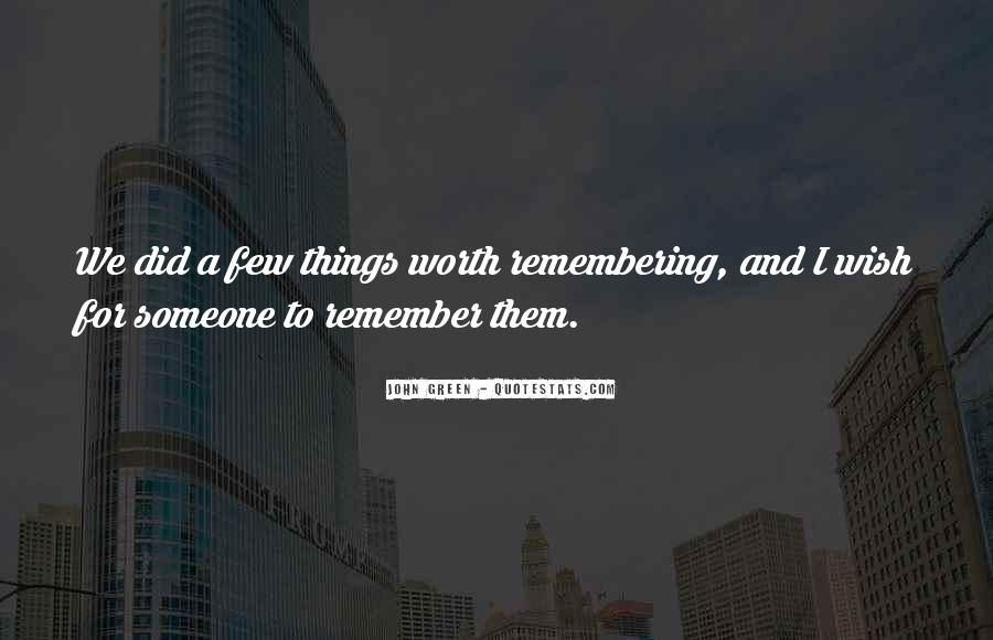 Quotes About Not Remembering The Past #63319