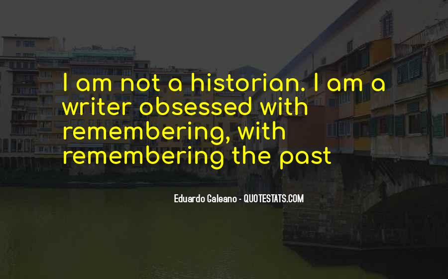 Quotes About Not Remembering The Past #850252
