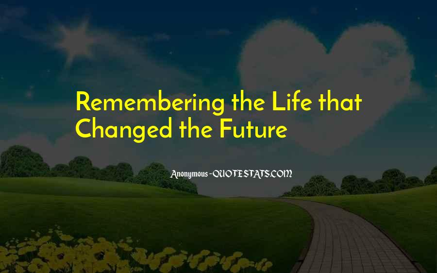 Quotes About Not Remembering The Past #88156