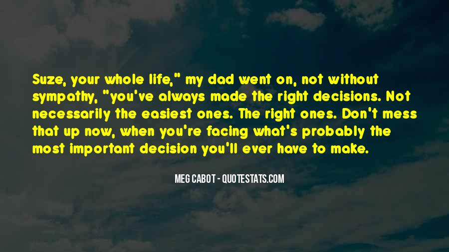 Your My Whole Life Quotes #362221