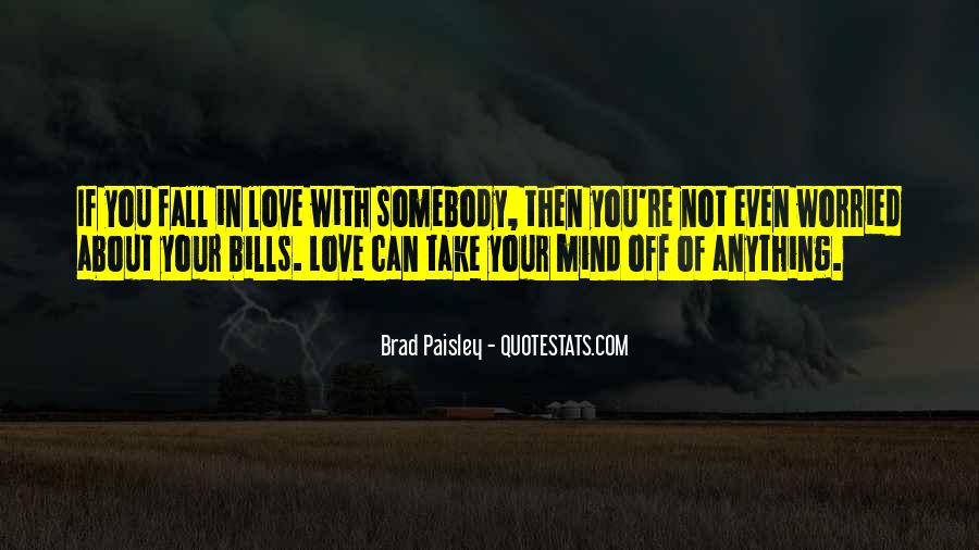 Your Not In Love Quotes #126312