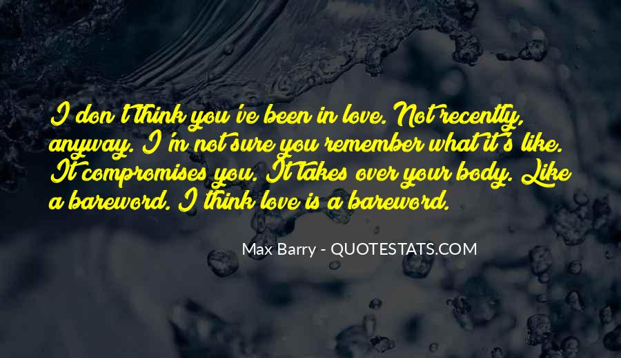 Your Not In Love Quotes #159630