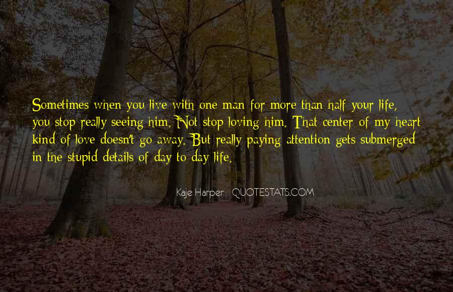 Your Not In Love Quotes #185582
