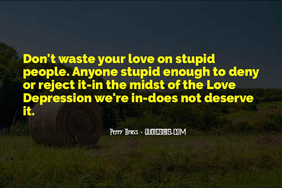 Your Not In Love Quotes #95122