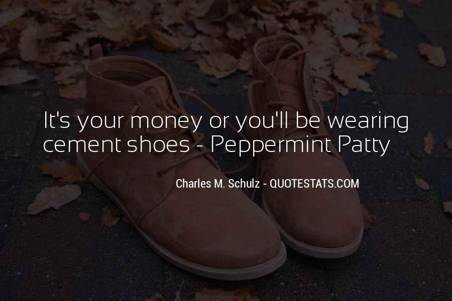 Your Not In My Shoes Quotes #13638
