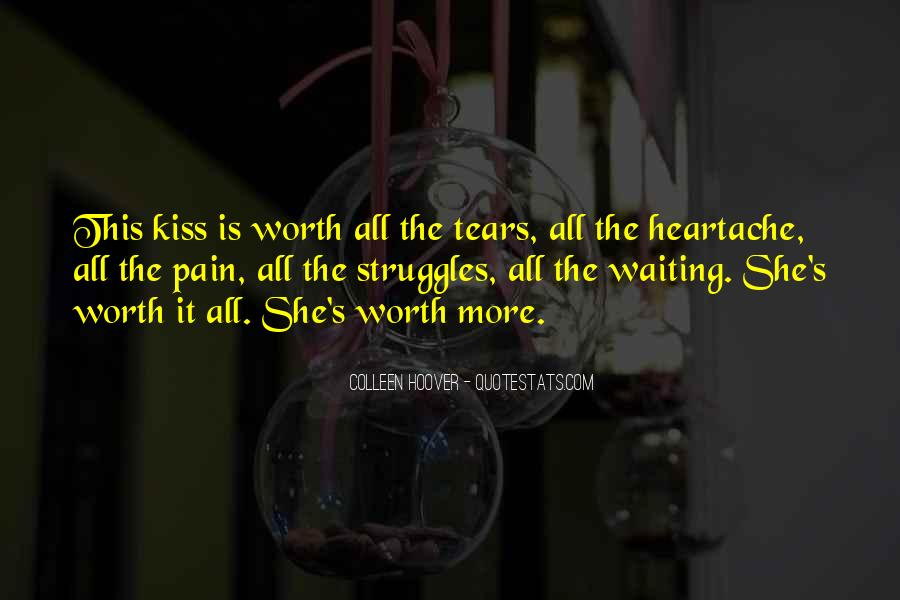 Your Not Worth My Tears Quotes #1514632