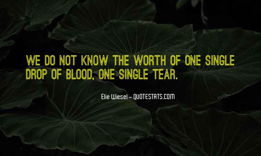 Your Not Worth My Tears Quotes #803000