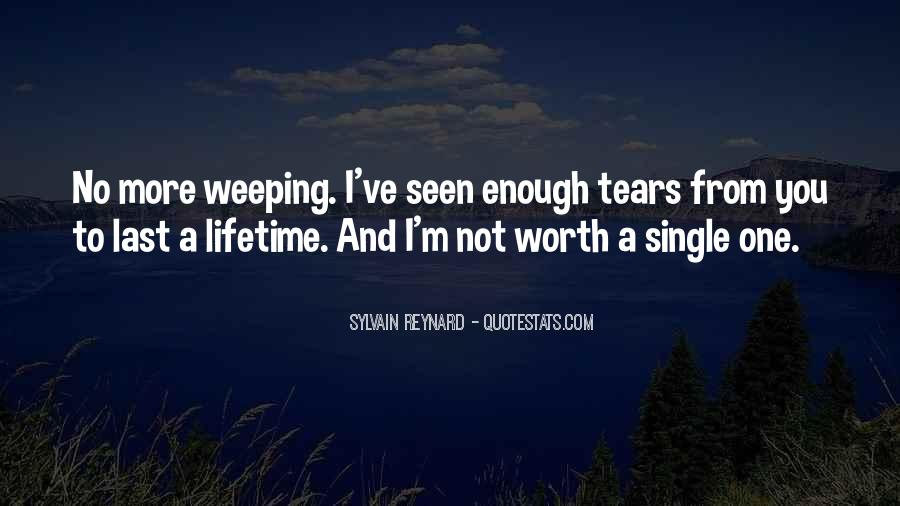 Your Not Worth My Tears Quotes #849165