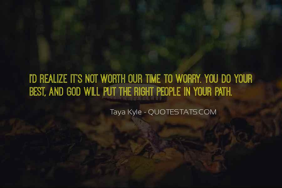 Top 100 Your Not Worth The Quotes: Famous Quotes & Sayings ...