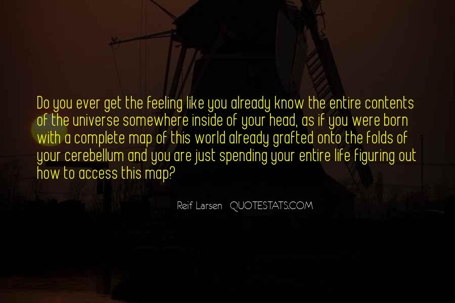 Your Out Of This World Quotes #1502869