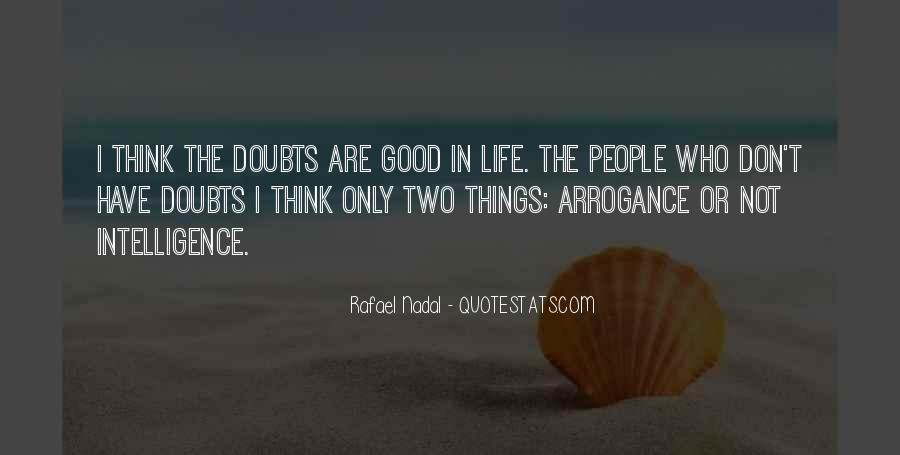 Quotes About Doubts In Life #1048963