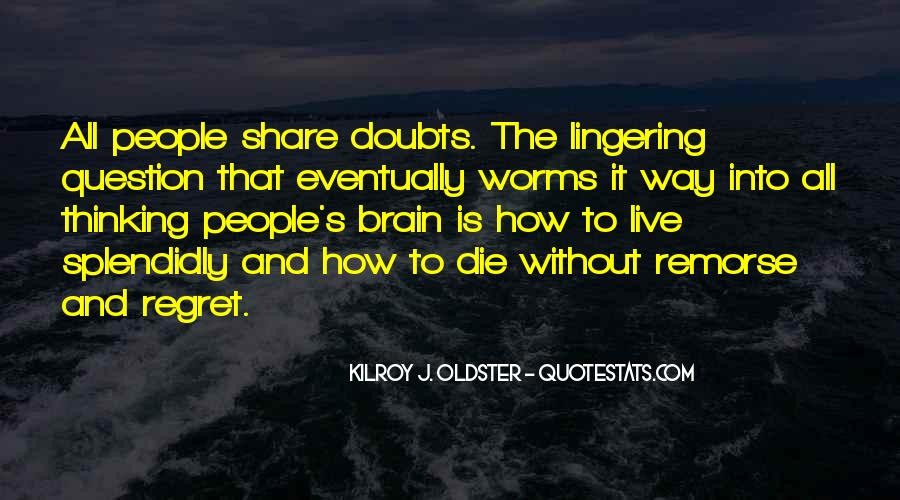 Quotes About Doubts In Life #1808588