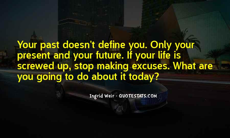 Your Past Doesn't Define You Quotes #1295120