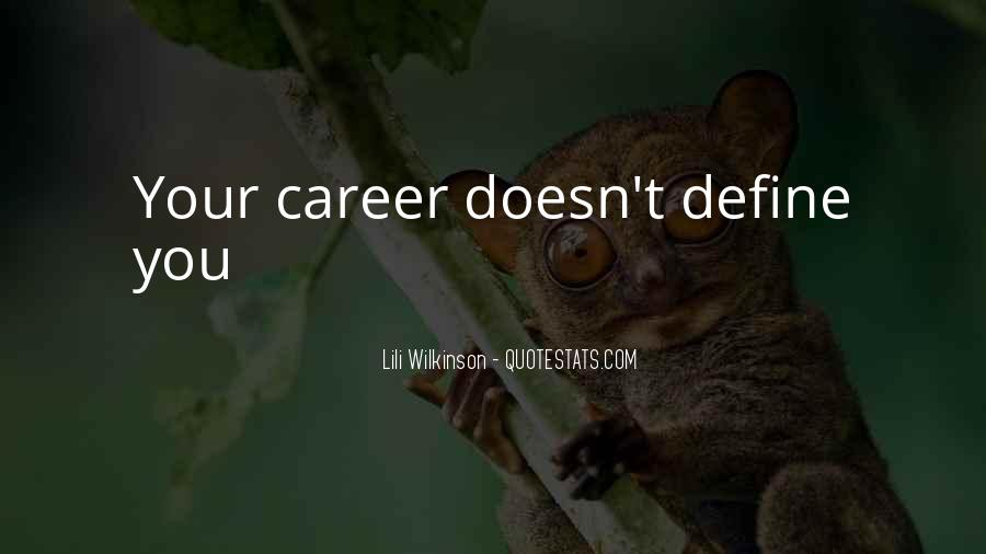 Your Past Doesn't Define You Quotes #487417