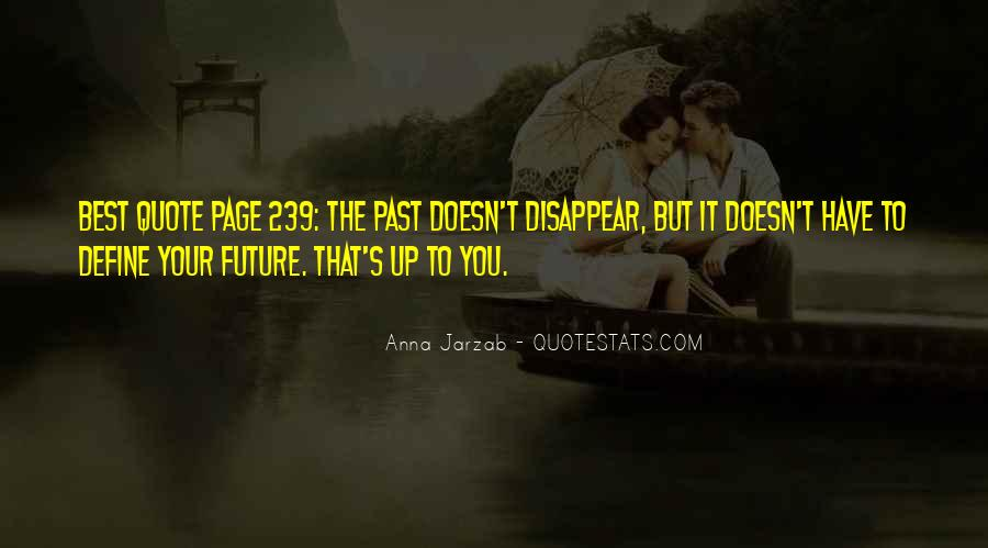Your Past Doesn't Define You Quotes #714712