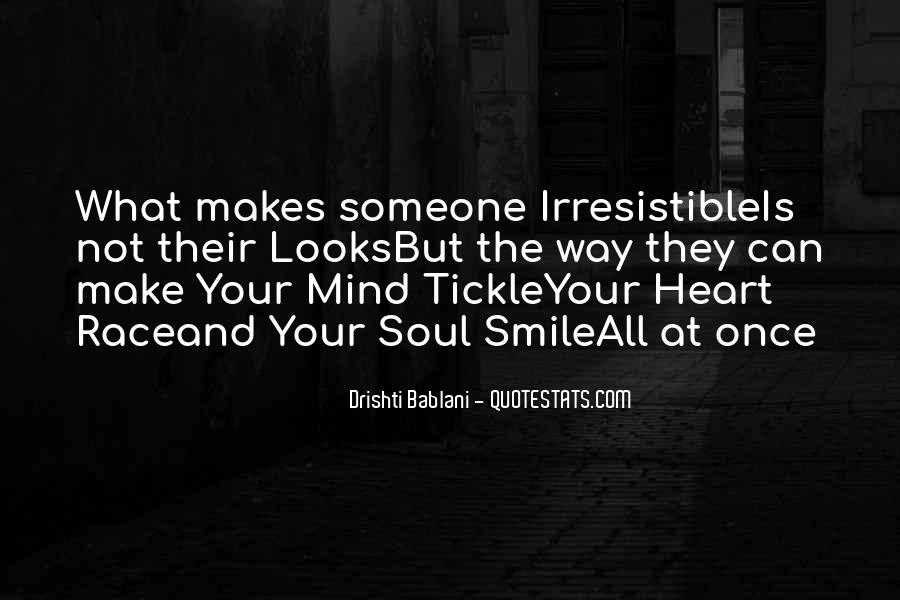 Your Smile Looks Quotes #361350