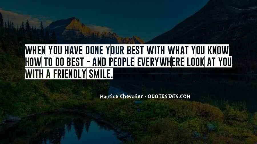 Your Smile Looks Quotes #386682