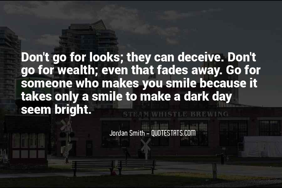 Your Smile Looks Quotes #718164