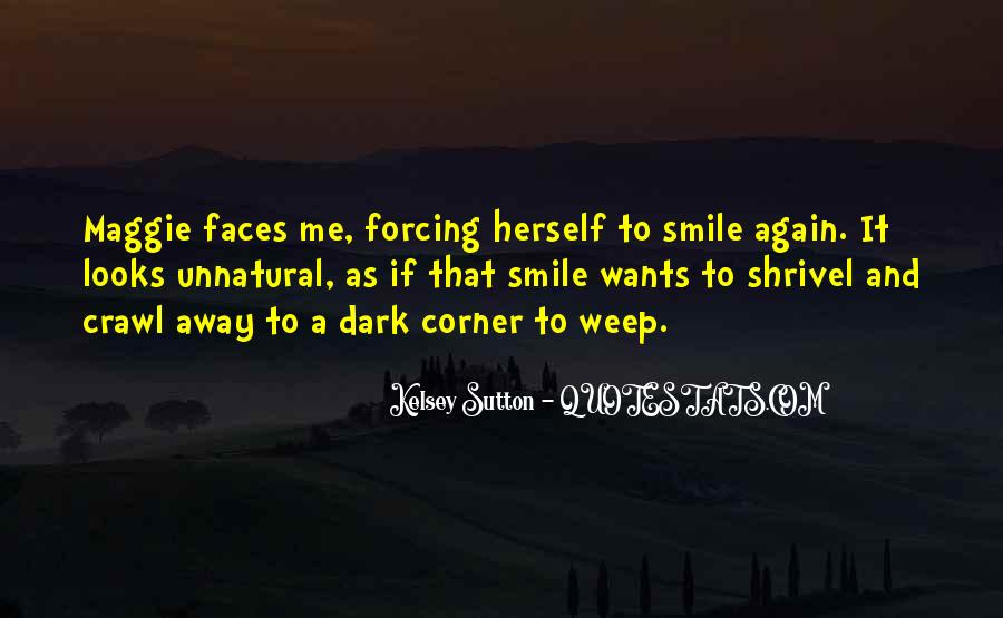Your Smile Looks Quotes #818173