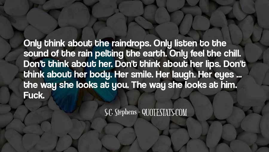 Your Smile Looks Quotes #833490
