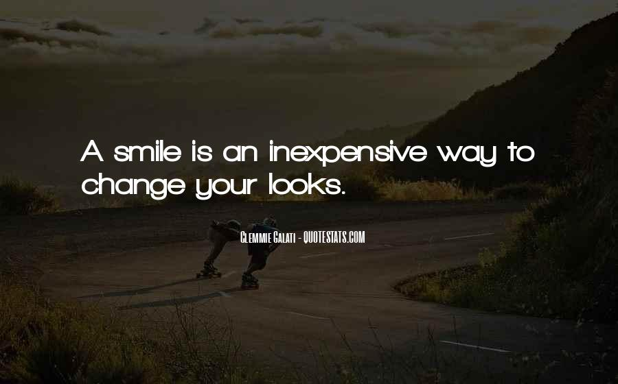Your Smile Looks Quotes #890996