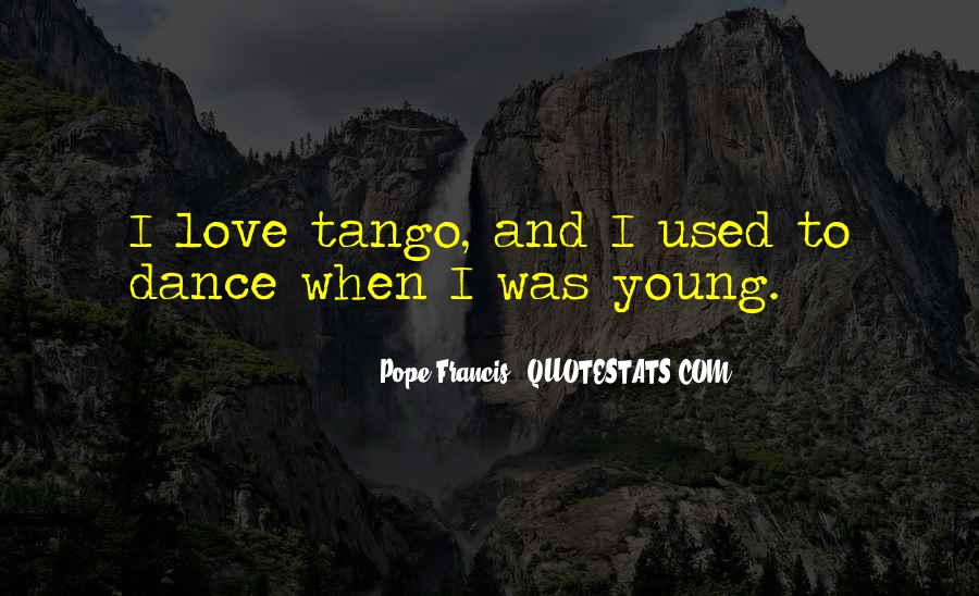 Your Tango Quotes #282054
