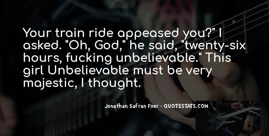 Your Unbelievable Quotes #1341390