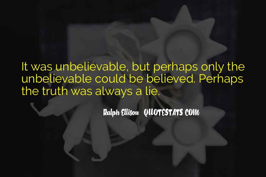 Your Unbelievable Quotes #137653