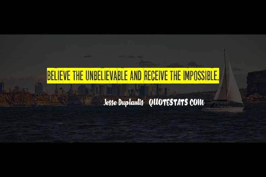 Your Unbelievable Quotes #156345