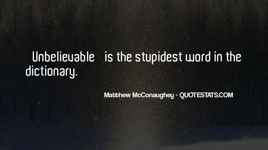 Your Unbelievable Quotes #84838