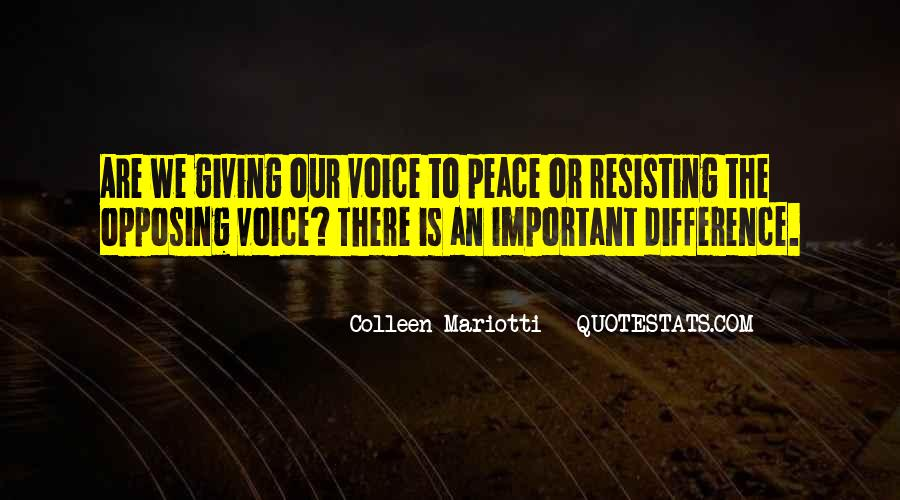 Your Voice Is Important Quotes #216599