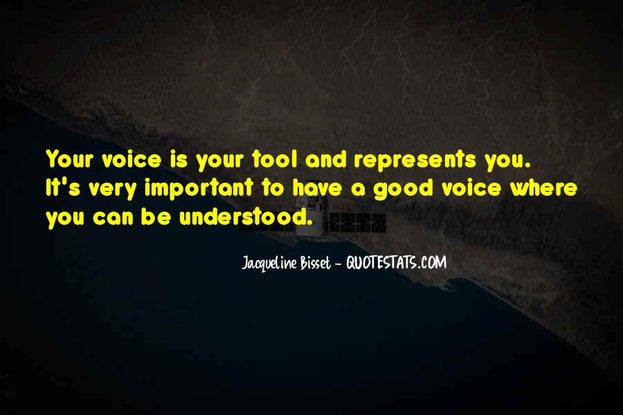 Your Voice Is Important Quotes #363509