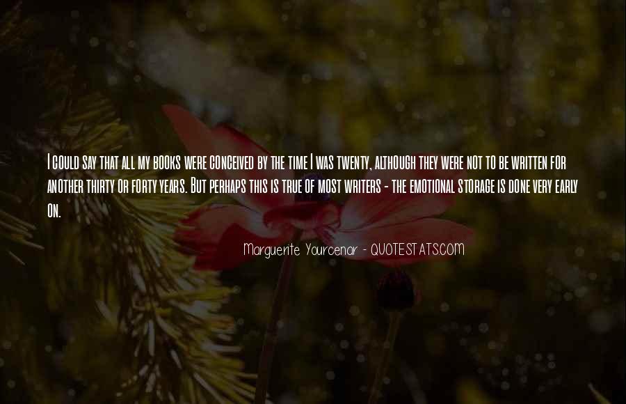 Yourcenar Marguerite Quotes #1058457