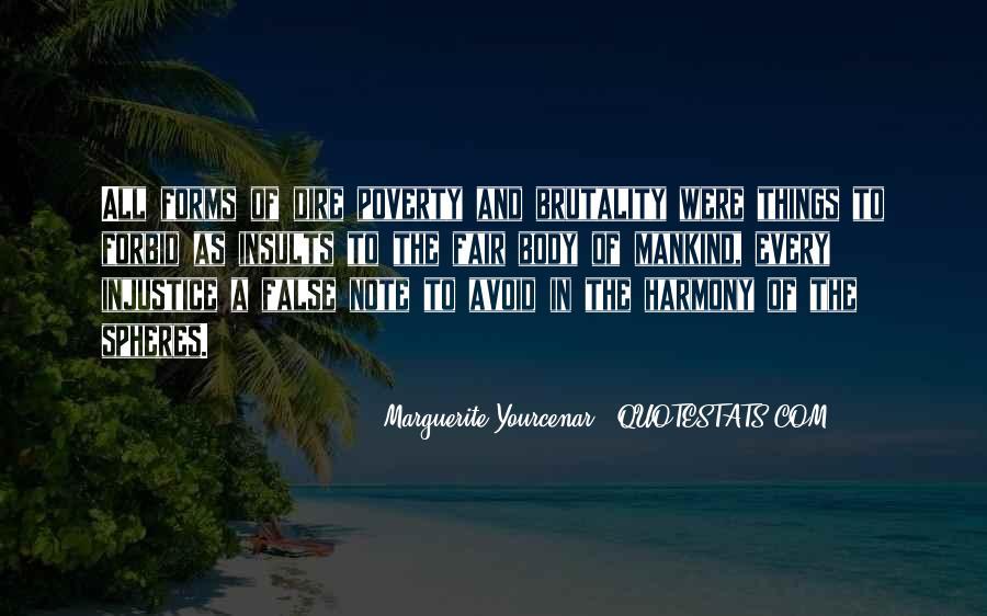 Yourcenar Marguerite Quotes #1130653