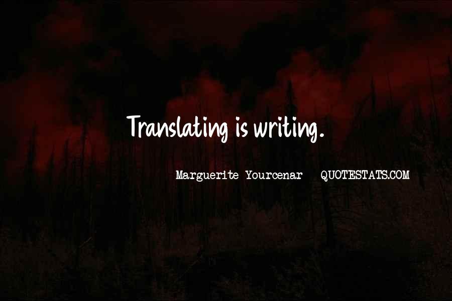 Yourcenar Marguerite Quotes #1412405