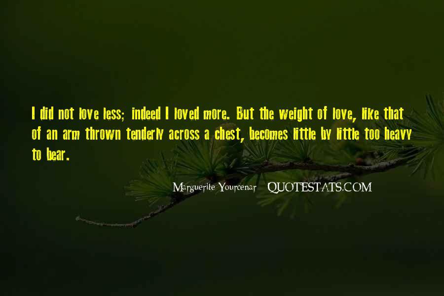 Yourcenar Marguerite Quotes #1464758
