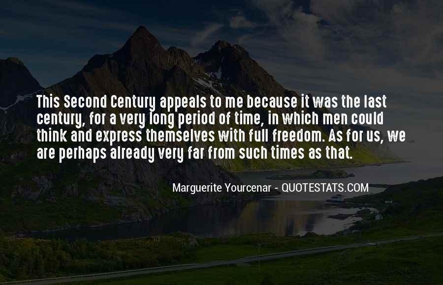 Yourcenar Marguerite Quotes #1495813