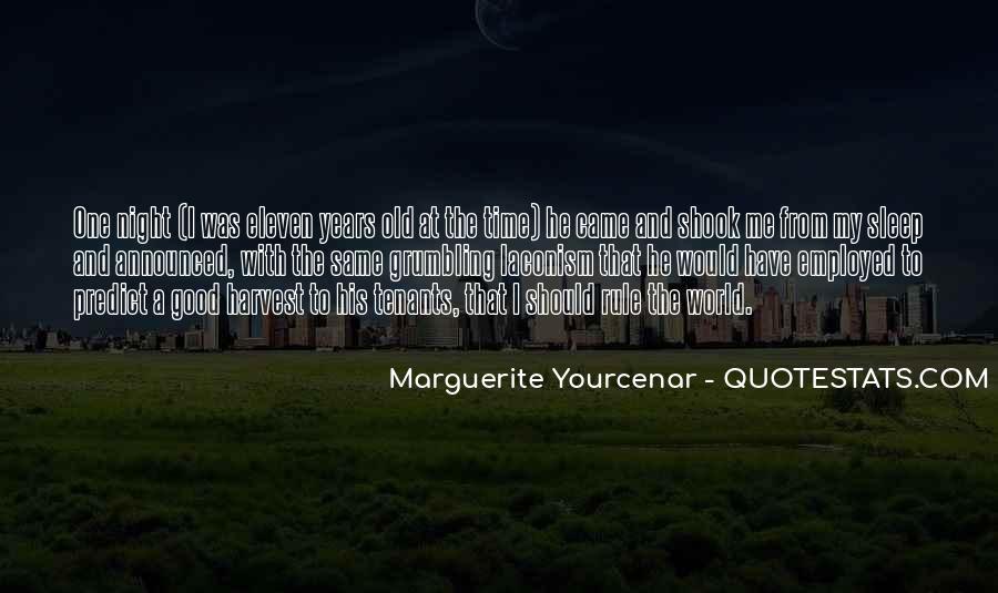 Yourcenar Marguerite Quotes #1505197