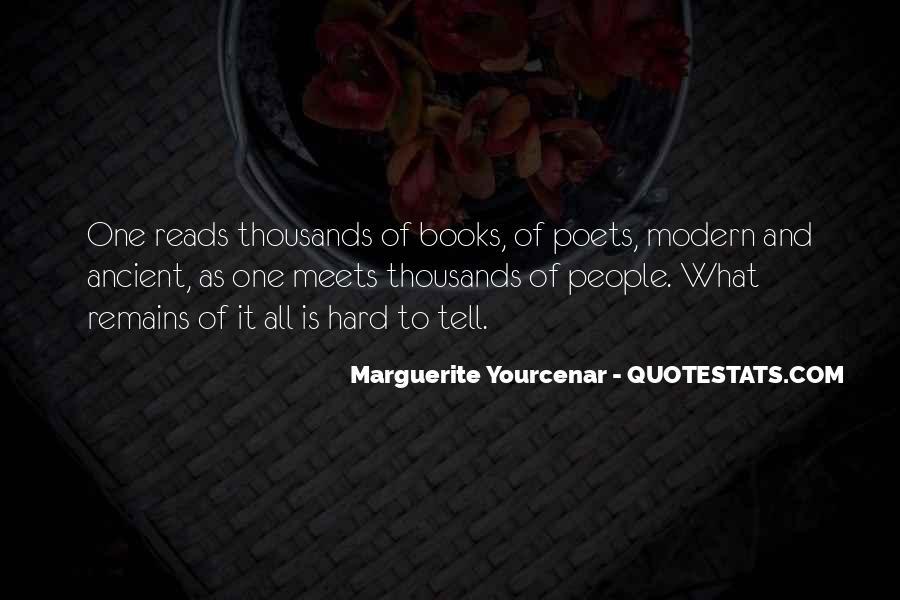Yourcenar Marguerite Quotes #1634621