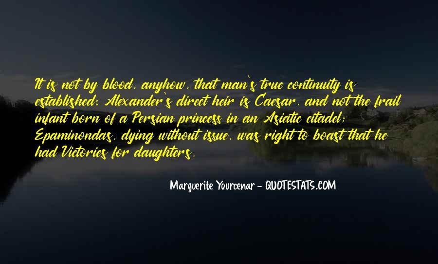 Yourcenar Marguerite Quotes #1646950
