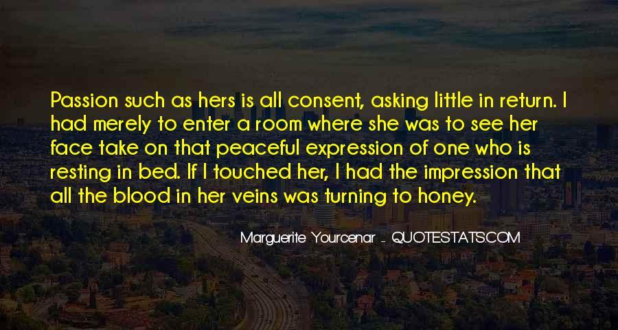 Yourcenar Marguerite Quotes #197766