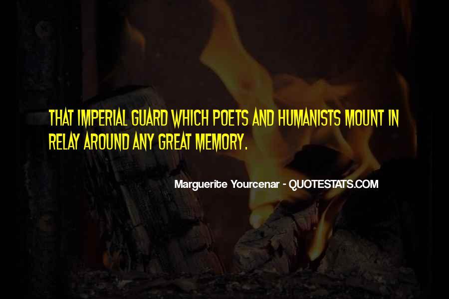 Yourcenar Marguerite Quotes #217956