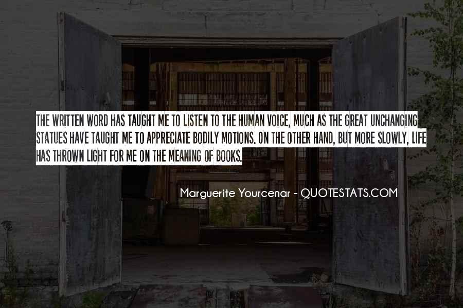 Yourcenar Marguerite Quotes #299821