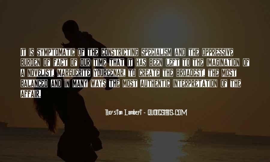 Yourcenar Marguerite Quotes #302547