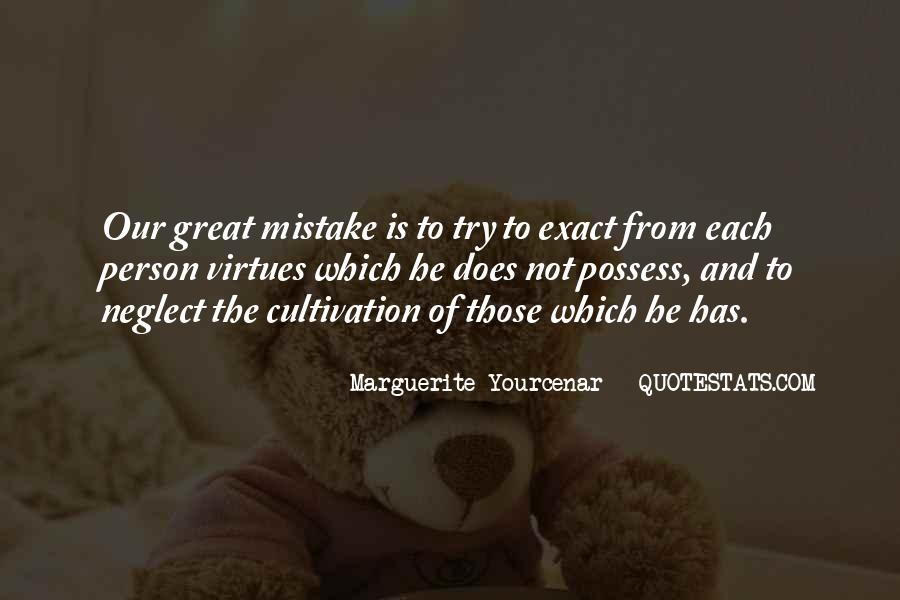 Yourcenar Marguerite Quotes #324081