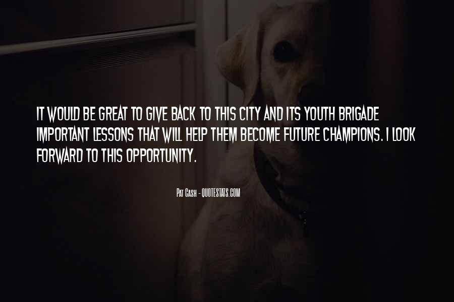 Youth Giving Back Quotes #1281664