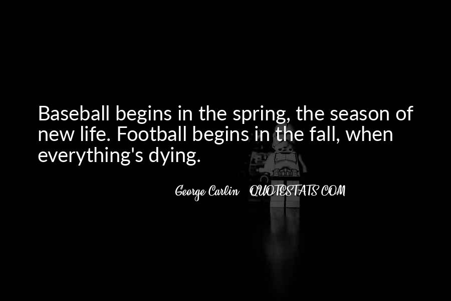Quotes About Spring New Life #1257058