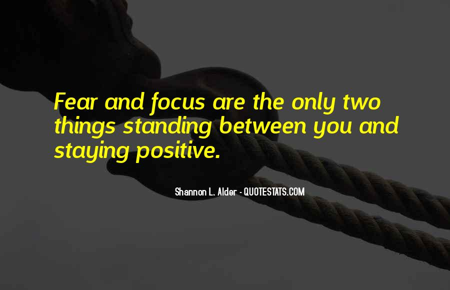 Quotes About Staying Positive #1323837