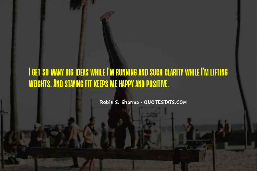 Quotes About Staying Positive #1389009